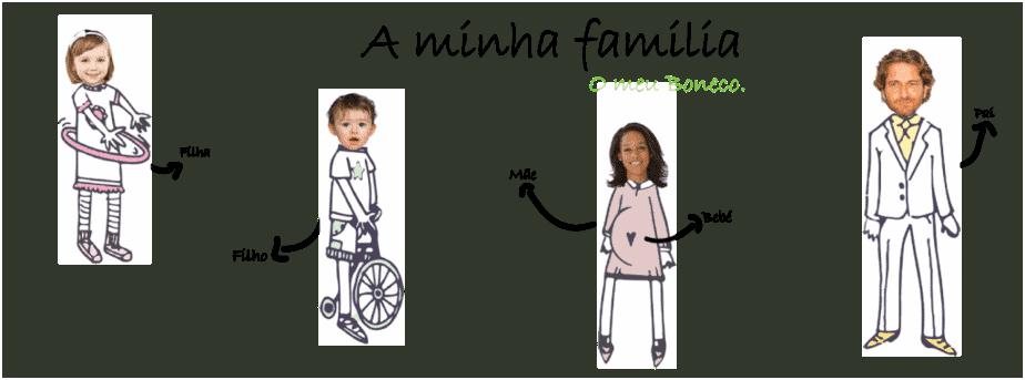 """A família """"O meu boneco"""""""