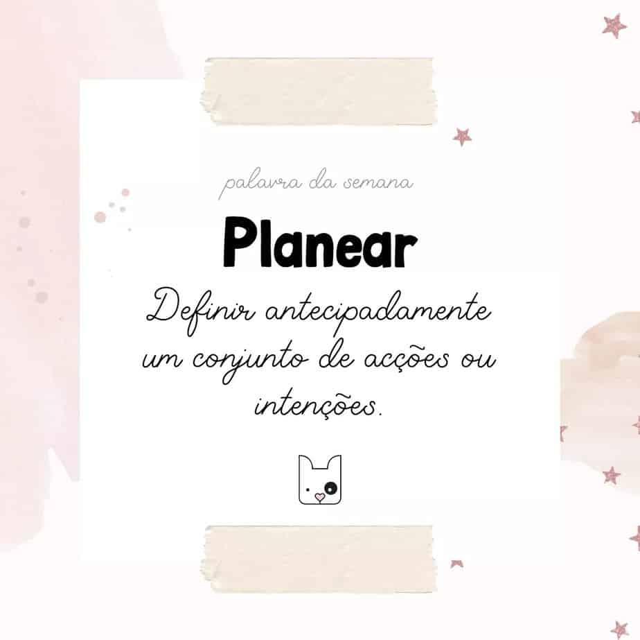 Planear – é a Palavra da Semana