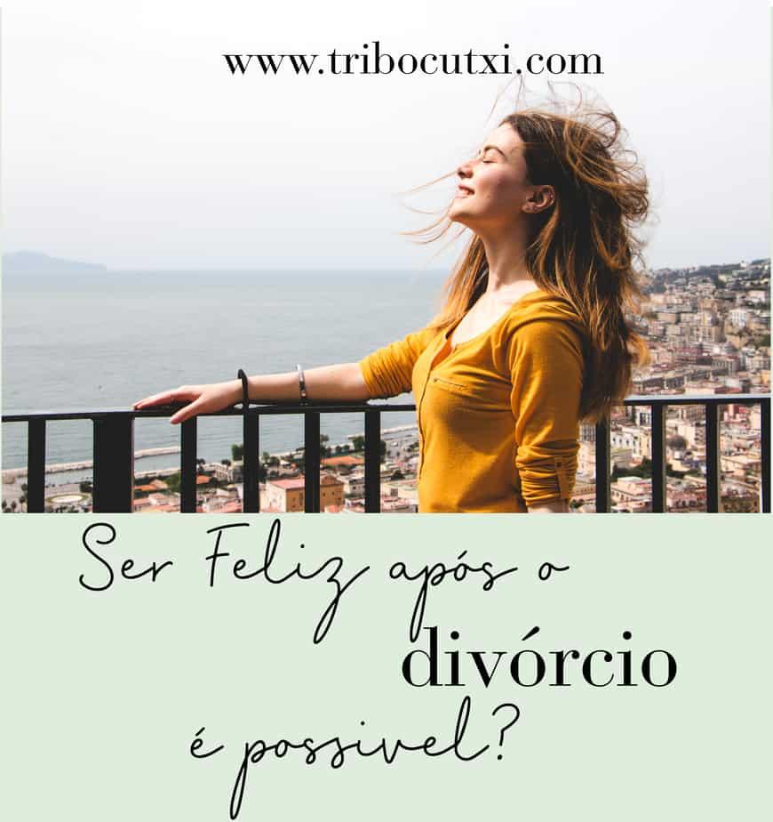 Ser feliz após o divórcio