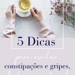 5 dicas para curar constipacoes e gripes de forma natural-20-20