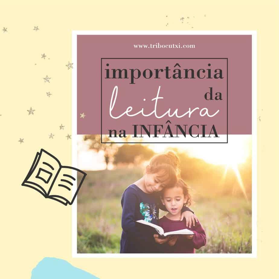 A importancia da leitura na infância