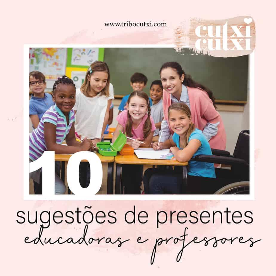 10 sugestões de presentes de Natal para Educadoras, Professoras e Auxiliares mais fofas