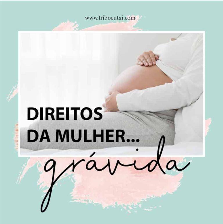 Direito das Mulheres… grávidas!