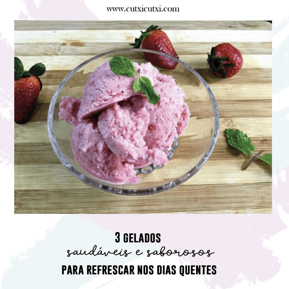3 receitas de gelados saudáveis para o verão