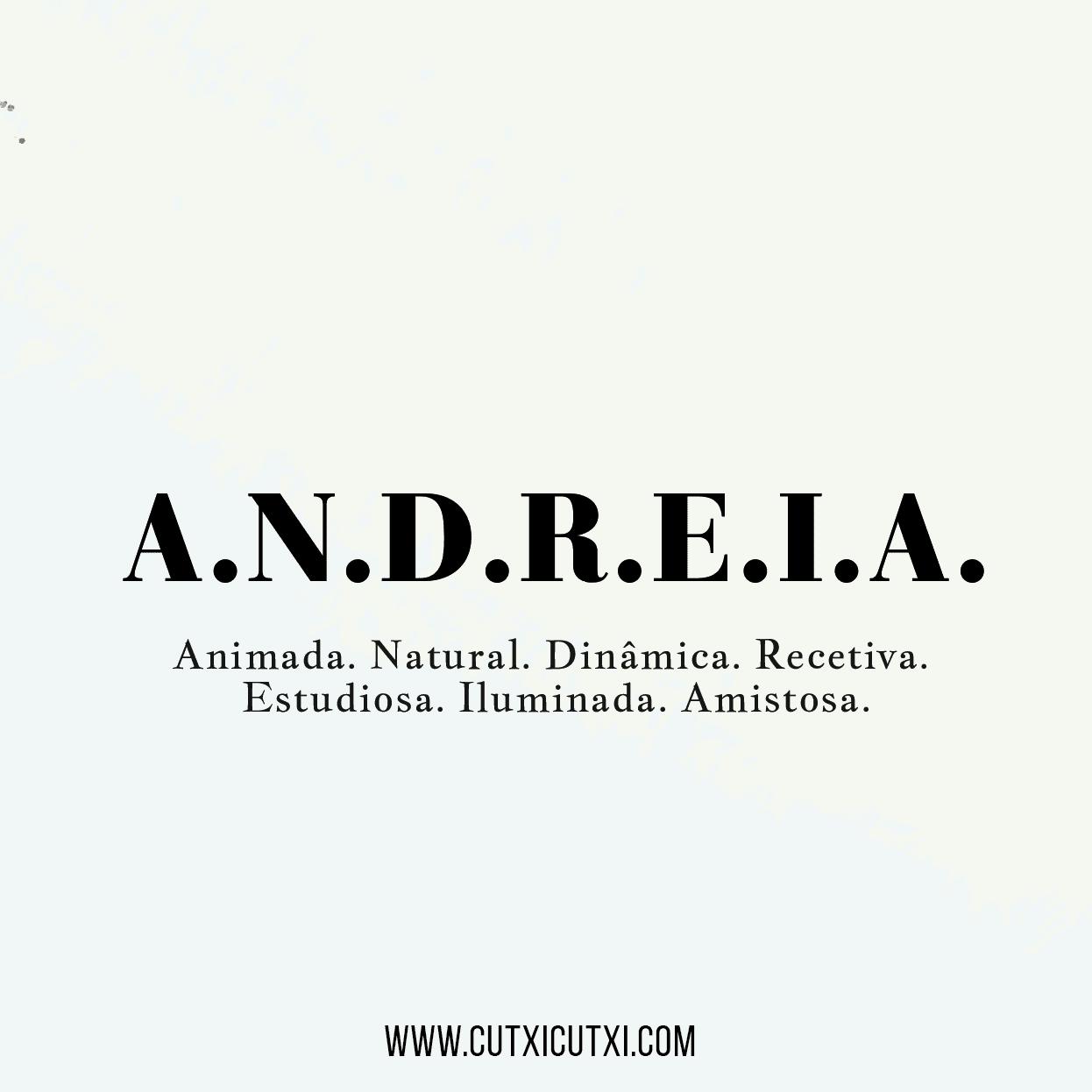 Andreia siginificado nome cutxi